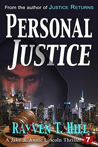 Personal Justice by Rayven T. Hill