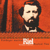 Normand Guilbeault, Riel, Plaidoyer musical