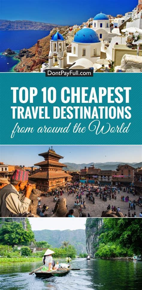 Top 10 Cheapest Travel Destinations   Travel tips and maps