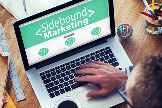 Introducing Sidebound Marketing: The Strategy of the Future