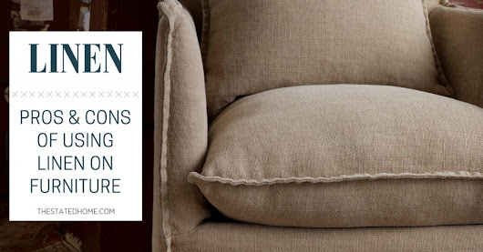 Linen Upholstery Fabric: Pros and Cons