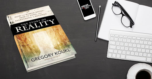 Book Review: The Story of Reality by Greg Koukl | CrossExamined.org
