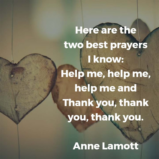 Anne Lamott: On Prayer