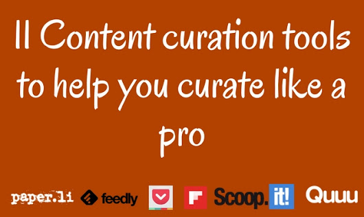 11 Content curation tools to help you curate like a pro