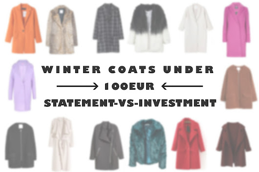 Winter Coats under 100EUR Statement-vs-Investment