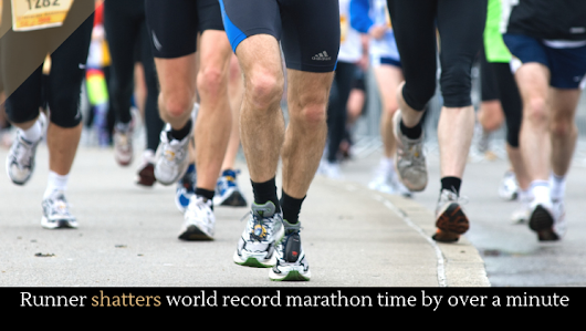 Runner shatters world record marathon time by over a minute - Alltop Viral