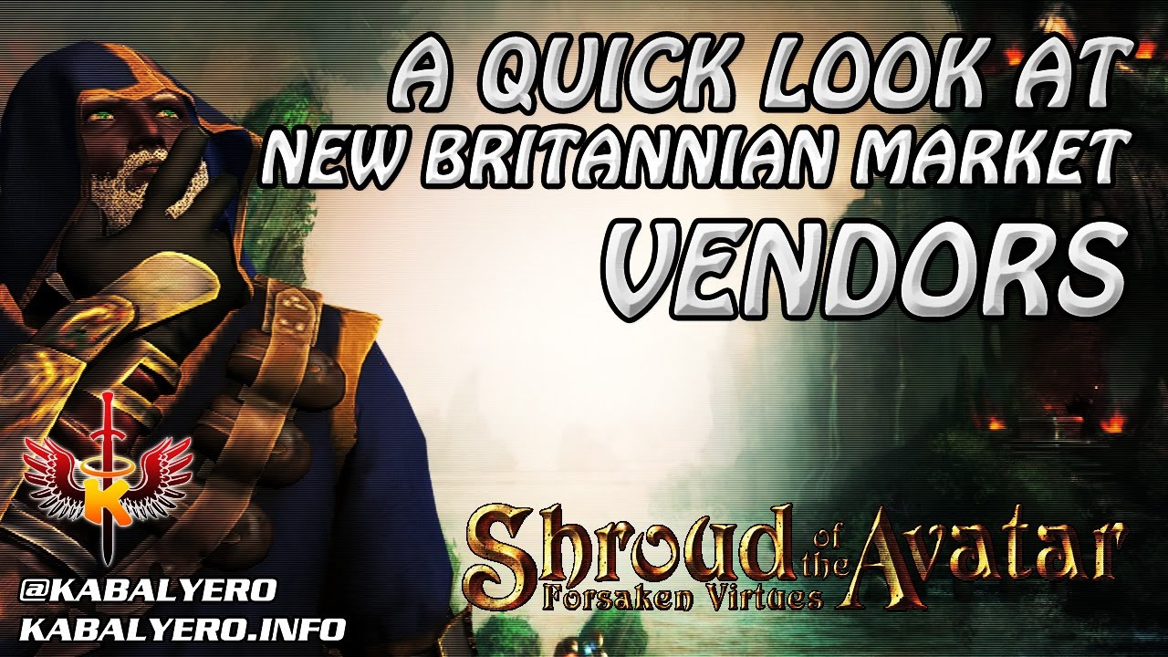 Shroud Of The Avatar Market Watch 💰 A Quick Look @ New Britannian Market Vendors (12/15/2016)