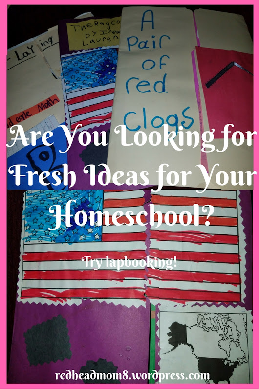 Are You Looking for Fresh Ideas for Your Homeschool?