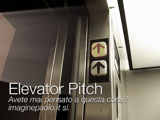 Come catturare i vostri interlocutori? Elevator Pitch ⬆️!