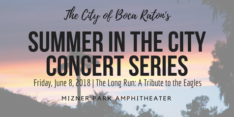 The Long Run: A Tribute To The Eagles | Summer In The City Concert Series at Mizner Park Amphitheater