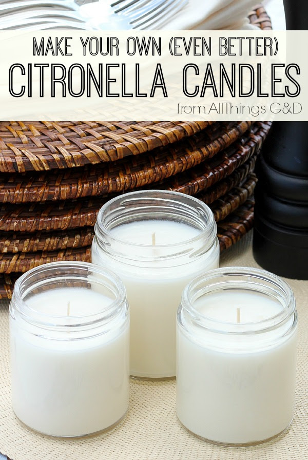 Make Your Own (Even Better) Citronella Candles - All ...