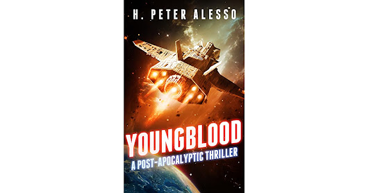 Book giveaway for Youngblood: A Post-Apocalyptic Thriller by H. Peter Alesso Oct 20-Nov 18, 2018