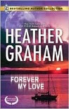 Forever My Love: Forever My Love\Solitary Soldier (Bestselling Author Collection)