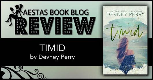 Book Review — Timid by Devney Perry | Aestas Book Blog