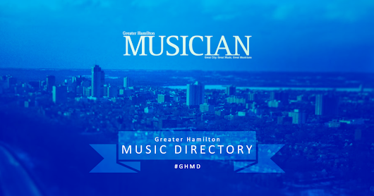 CLICK HERE to support Greater Hamilton Music Directory