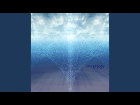 Astral – M-Seven