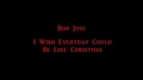 I Wish Everyday Could Be Like Christmas Lyrics
