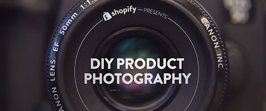 DIY Product Photography Tips: How to Easily (And Affordably) Capture Beautiful Product Photos – Shopify