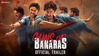 Guns of Banaras Hindi Movie (2020) | Cast | Trailer | Release Date