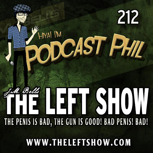 212 The LEFT Show – Hucksta-don't (fixed)
