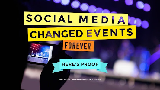 Social Media Changed Events Forever. Here is Proof!