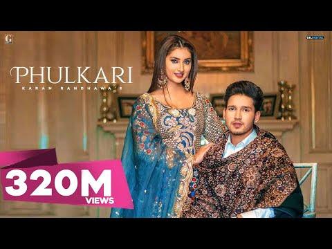 Phulkari : Karan Randhawa (Official Video) Simar Kaur   Rav Dhillon   Latest Punjabi Song   Geet MP3