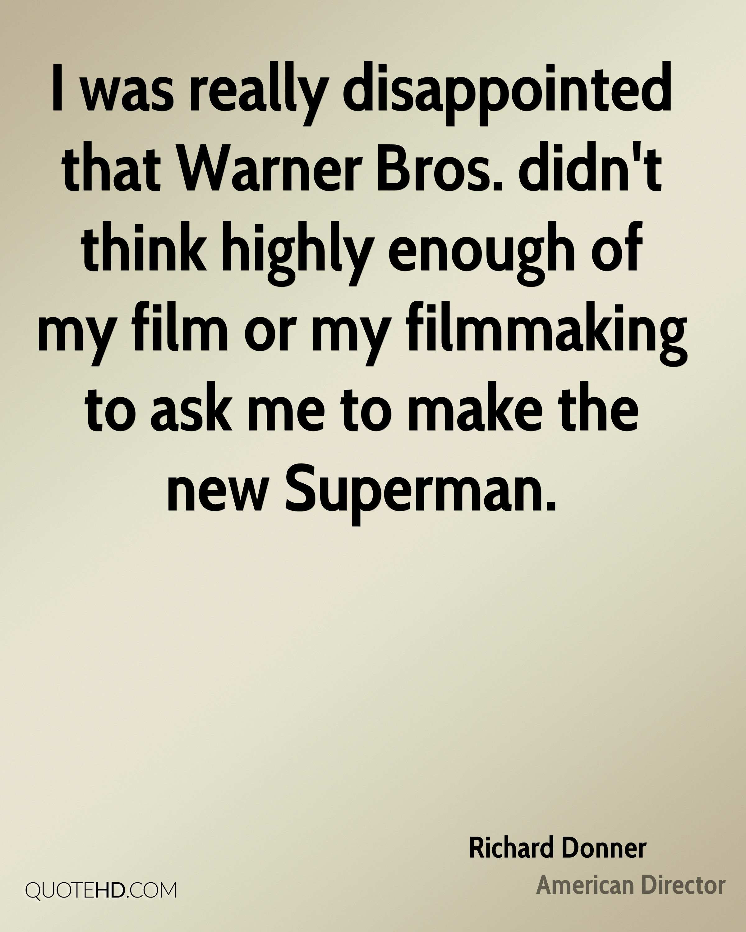 Richard Donner Quotes Quotehd