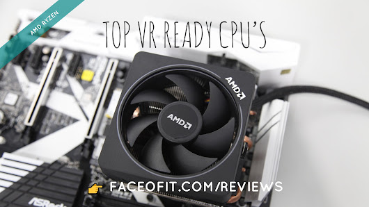 Premium VR Ready AMD Ryzen Processors for Oculus Rift or HTC Vive