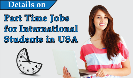 Part Time Jobs for International Students in USA