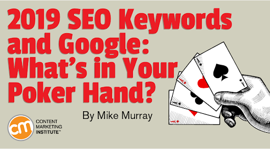 2019 SEO Keywords and Google: What's in Your Poker Hand?
