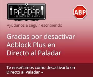 ¿Usas Adblock Plus en Directo al Paladar? Ver cómo desactivarlo para directoalpaladar.com
