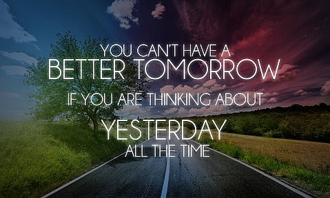 Have Better Day Tomorrow Quotes