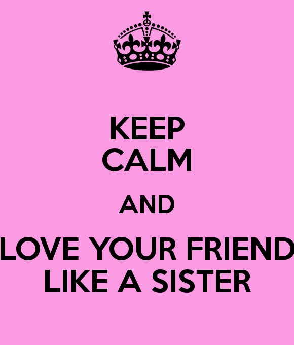 I Love You Like A Sister Quote Quote Number 619179 Picture Quotes