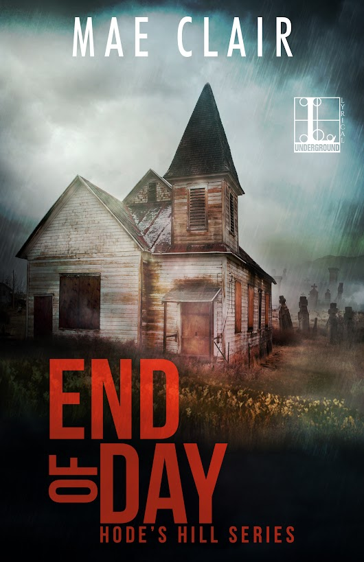 Cover Reveal: End of Day by Mae Clair #thriller #suspense #supernatural