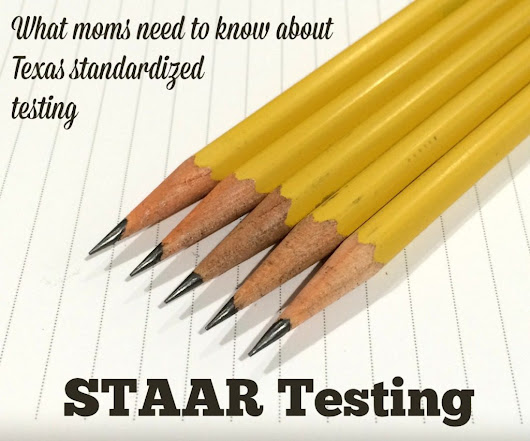 The STAAR Test: What Moms Need to Know | Alamo City Moms Blog