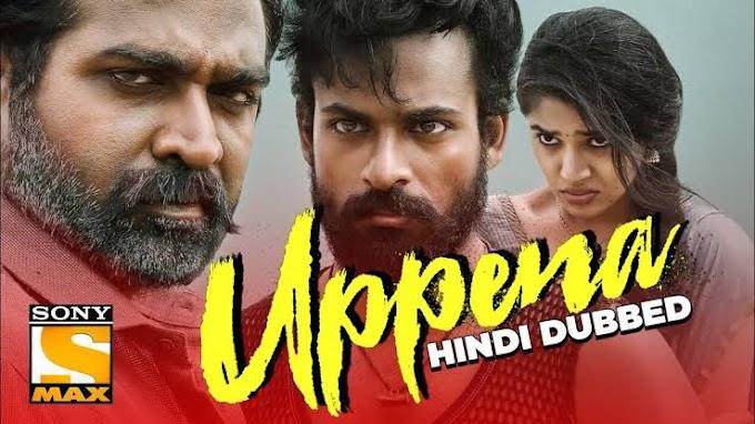Uppena Full Movie in Hindi Dubbed