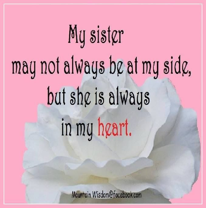 My Sister Is Always In My Heart Pictures Photos And Images For