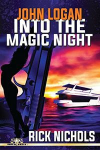 Into the Magic Night by Rick Nichols
