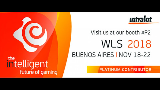 The intelligent future of gaming is showcased by Intralot at the WLS 2018, in Buenos Aires, november 18-22