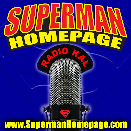 """Radio KAL"" – The Superman Homepage Podcast"
