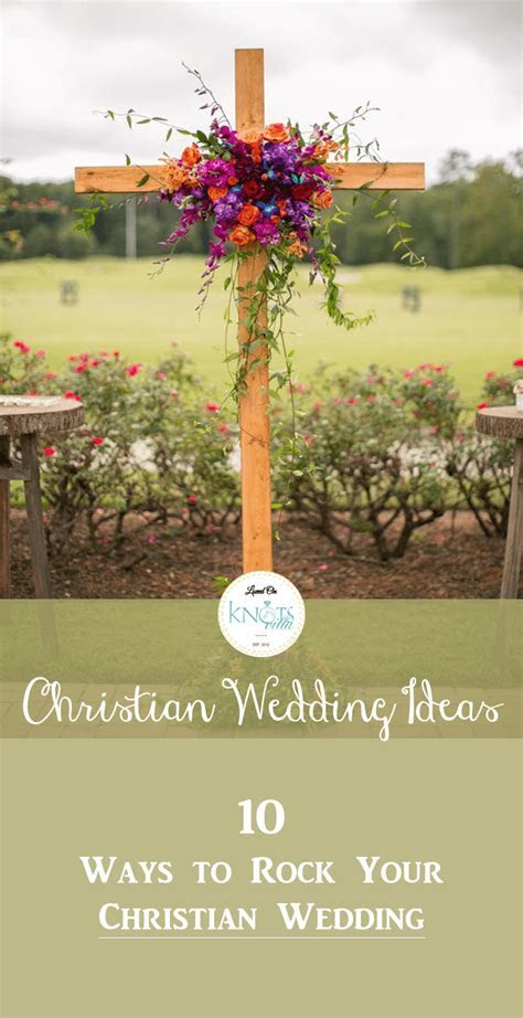 Christian Wedding Ideas:10 ways to Rock your Wedding   Old