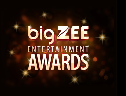 Big Fm And Zee To Host - Big Zee Entertainment Awards 2017 | Business News This Week