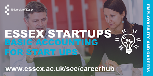 Essex Startups series: Basic Accounting for Start-Ups