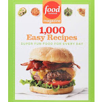 Food Network Magazine 1,000 Easy Recipes: Super Fun Food for Every Day [Book]