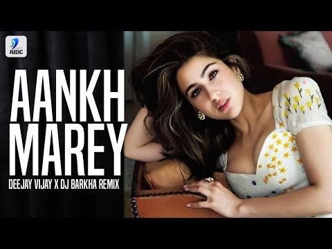 Aankh Marey (Remix) | Deejay Vijay X DJ Barkha | Simmba | Ranveer | Sara | Mika Singh | Neha Kakkar