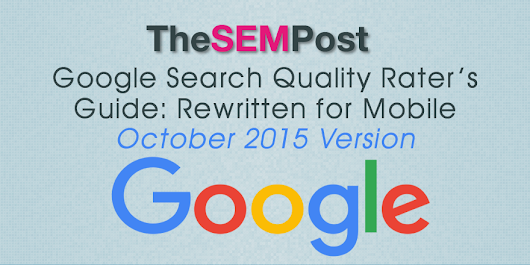Latest Google Search Quality Rater's Guide: Mobile Rewrite