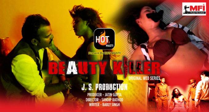 Beauty Killer (2020) - Hot Masti WEB Series Season 1
