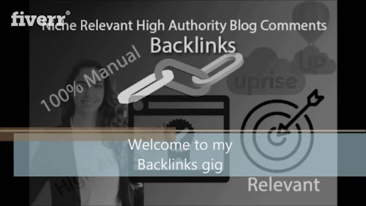 khalil5172 : I will do niche relevant high authority blog comments for backlinks for $5 on www.fiverr.com