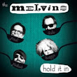 Melvins: Hold It In