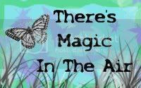 There's magic in the air